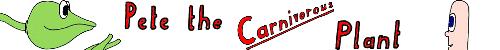 Pete the Carnivorous Plant